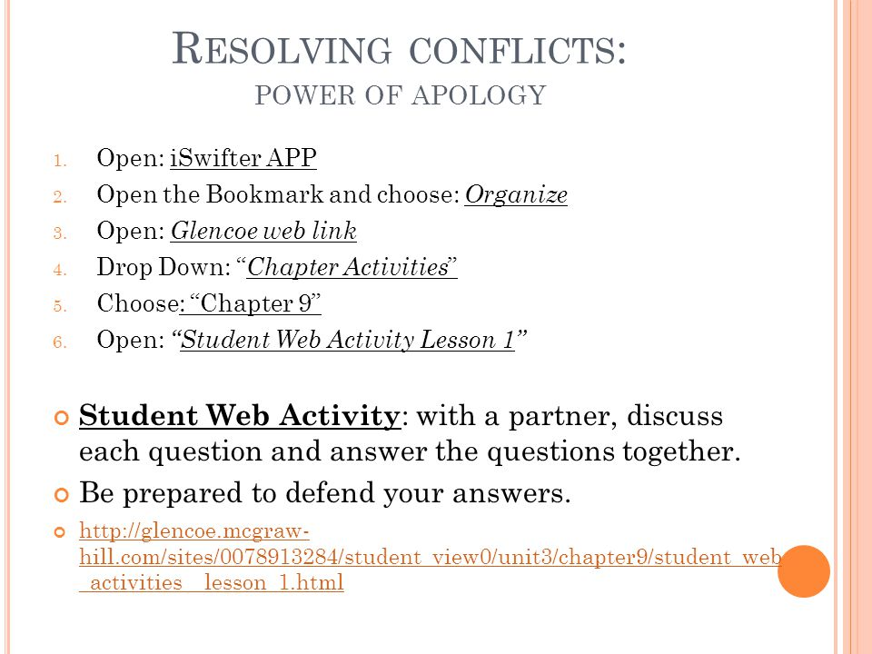 R ESOLVING CONFLICTS : POWER OF APOLOGY 1. Open: iSwifter APP 2.