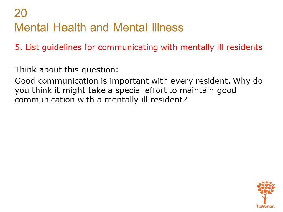 20 Mental Health and Mental Illness 5.