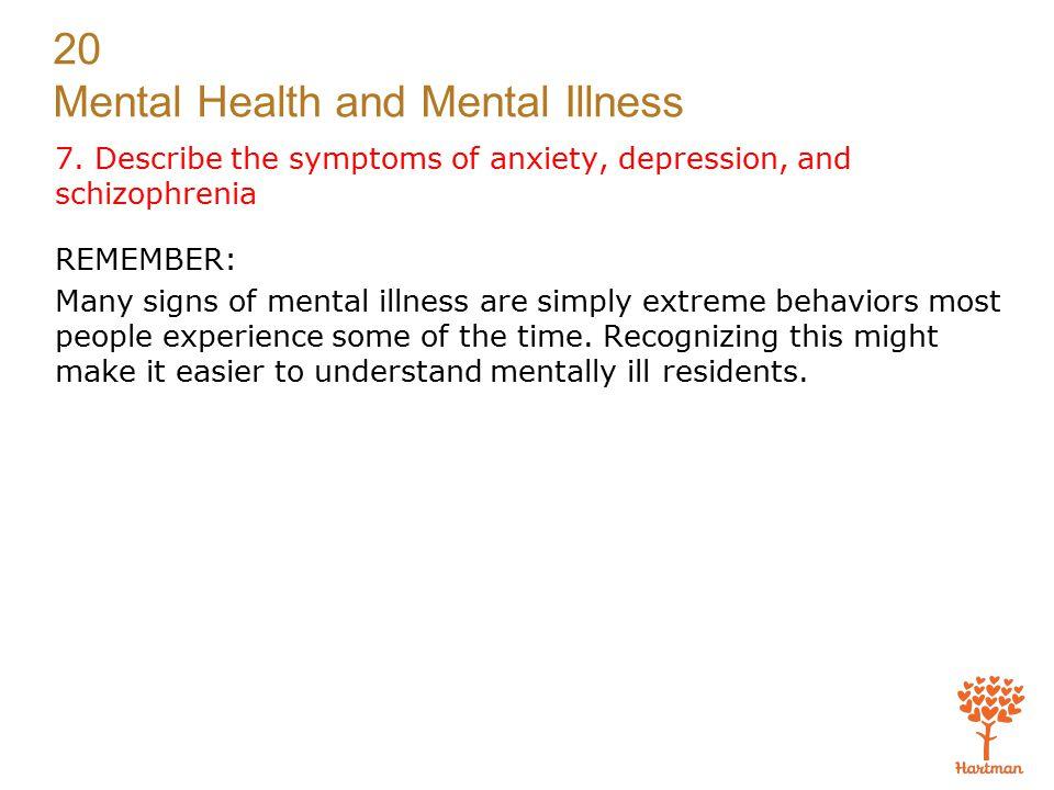 20 Mental Health and Mental Illness 7.