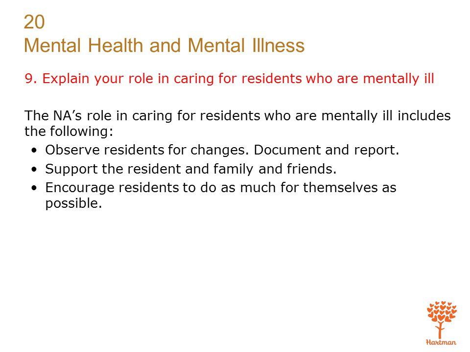 20 Mental Health and Mental Illness 9.