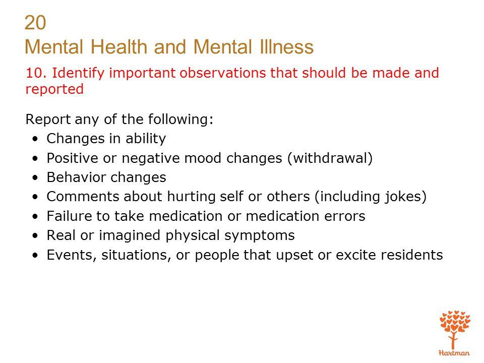 20 Mental Health and Mental Illness 10.