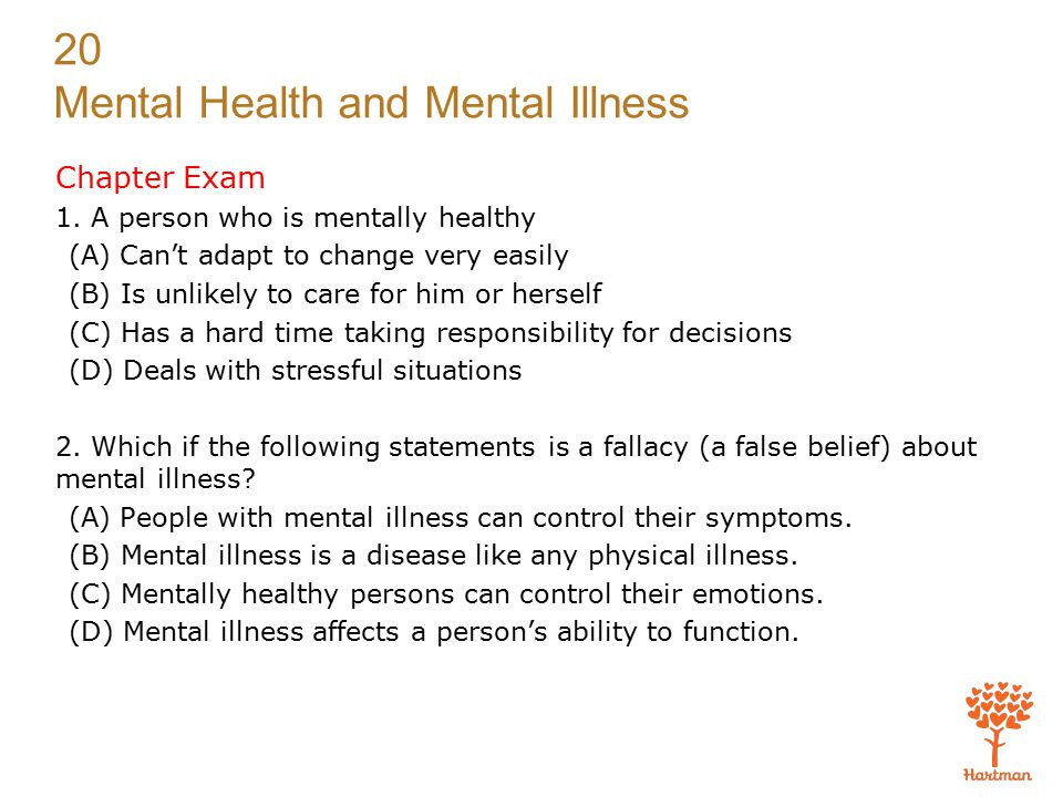 20 Mental Health and Mental Illness Chapter Exam 1.