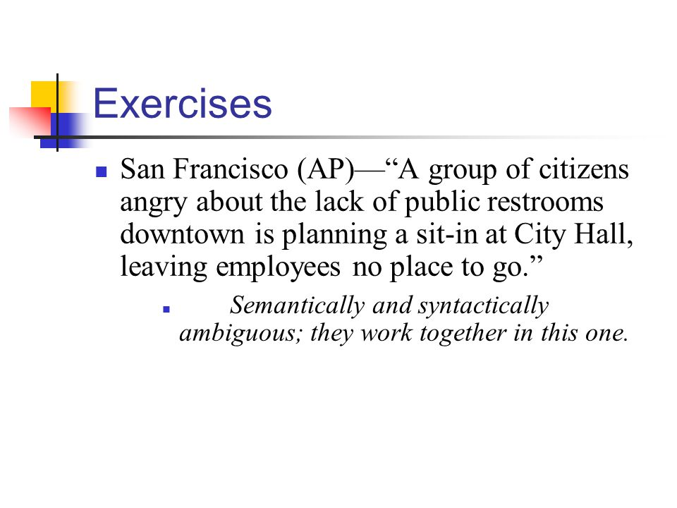 "Exercises San Francisco (AP)—""A group of citizens angry about the lack of public restrooms downtown is planning a sit-in at City Hall, leaving employe"