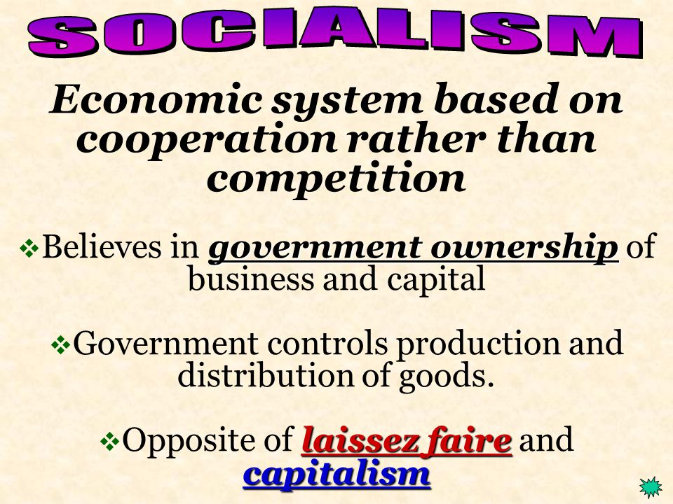 Economic system characterized by private property ownership Profit  Individuals and companies compete for their own economic gain (Profit)  Capitalists determine the prices of goods and services.
