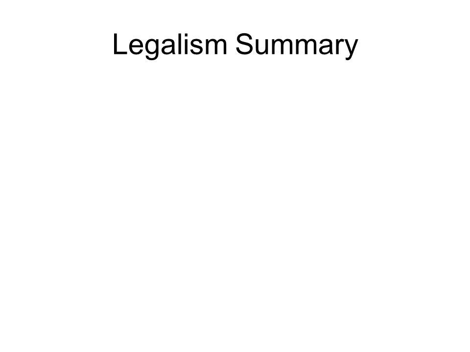 Legalism Summary