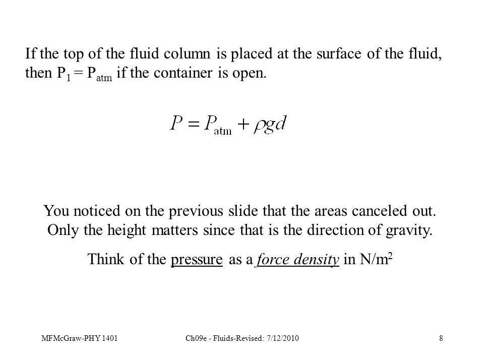 MFMcGraw-PHY 1401Ch09e - Fluids-Revised: 7/12/201039 Viscosity also causes the existence of a velocity gradient across a pipe.