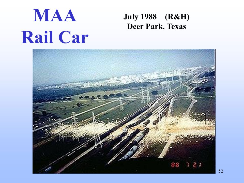 52 MAA Rail Car July 1988 (R&H) Deer Park, Texas