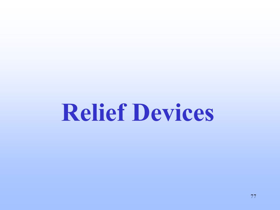77 Relief Devices