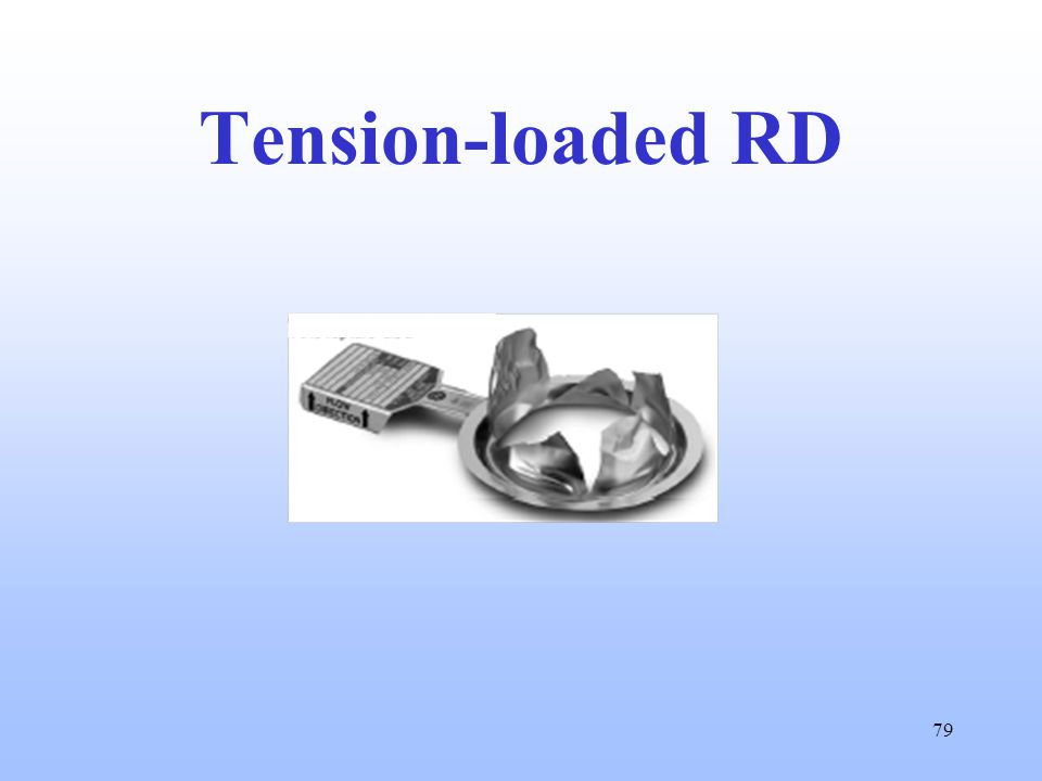 79 Tension-loaded RD