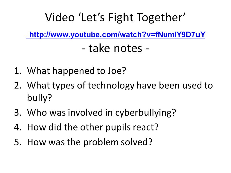 Video 'Let's Fight Together' http://www.youtube.com/watch v=fNumIY9D7uY - take notes - http://www.youtube.com/watch v=fNumIY9D7uY 1.What happened to Joe.