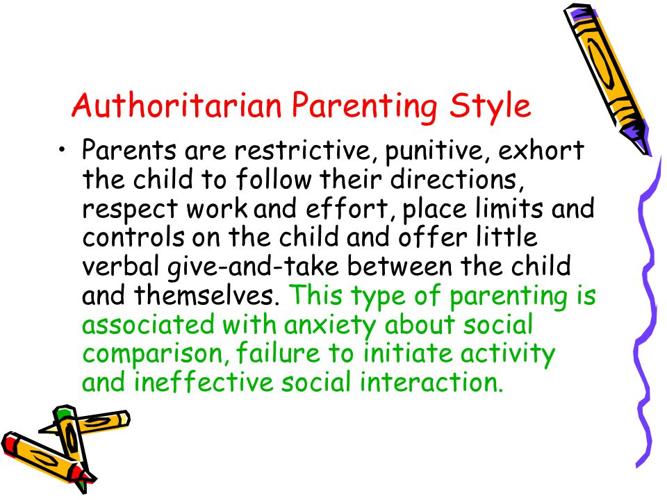 Permissive Parenting Style Parents are undemanding but accepting and responsive.