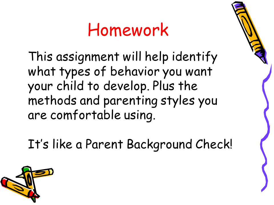 Workshop Review Observation: Desirable and Undesirable behaviors in your child's class.