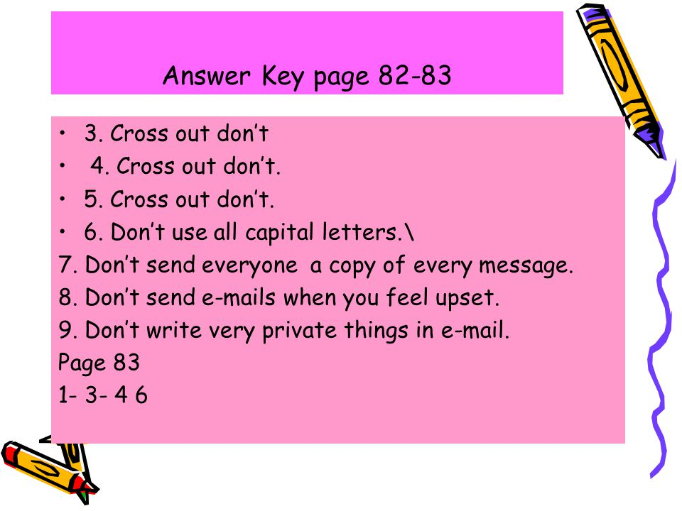 Answer Key page 82-83 3. Cross out don't 4. Cross out don't.