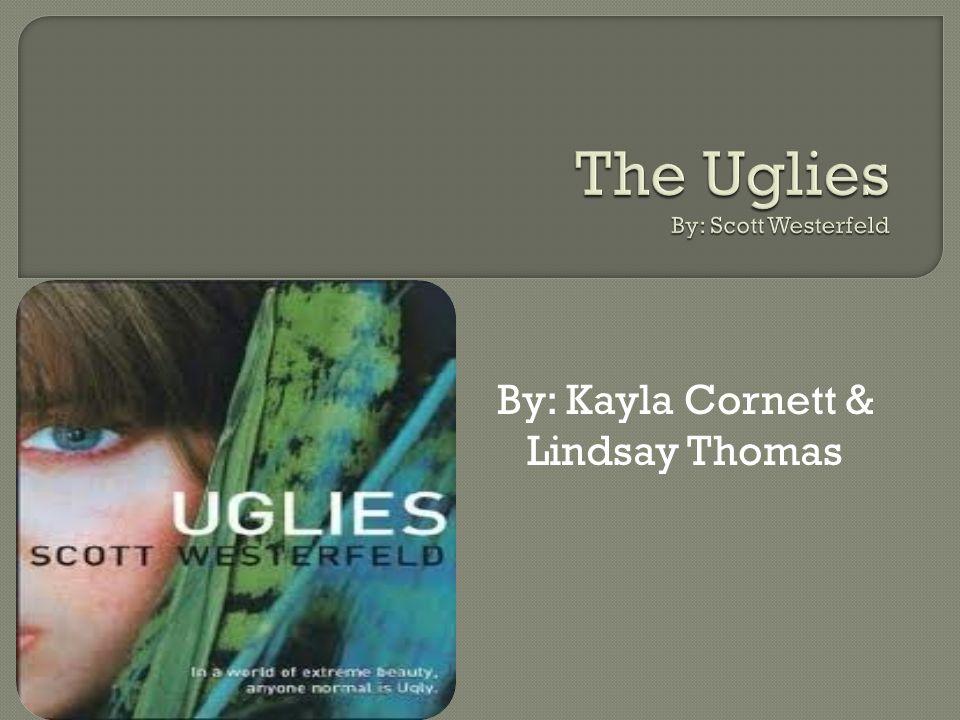 By: Kayla Cornett & Lindsay Thomas