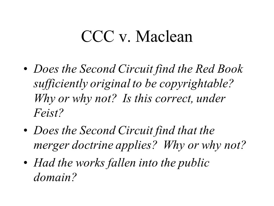 CCC v. Maclean Does the Second Circuit find the Red Book sufficiently original to be copyrightable.