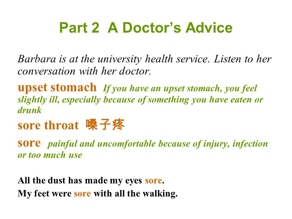 Barbara is at the university health service. Listen to her conversation with her doctor.