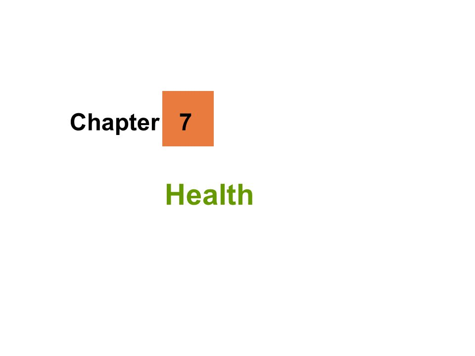 Chapter 7 Health