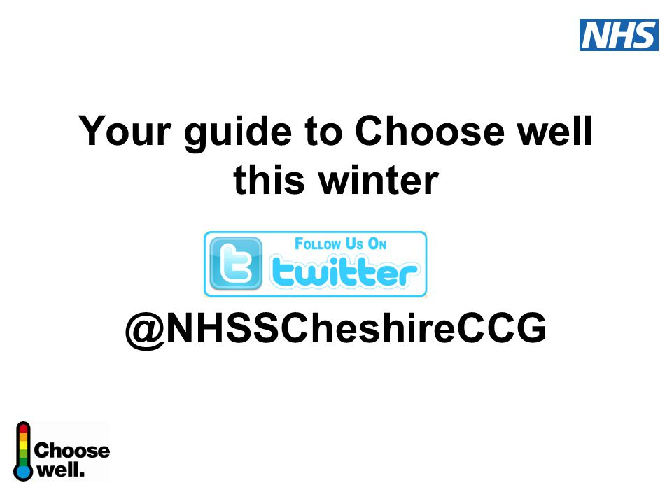 Your guide to Choose well this winter @NHSSCheshireCCG