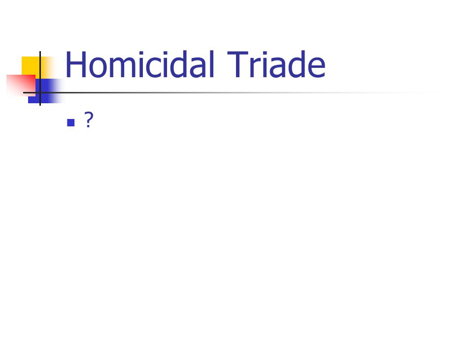 Homicidal Triade