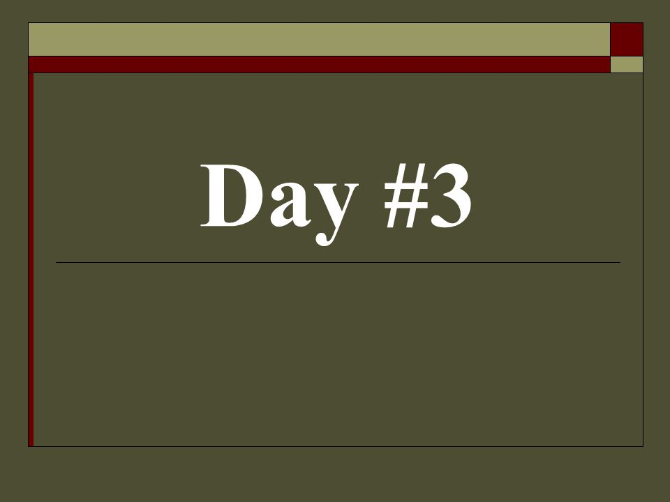 Day #3