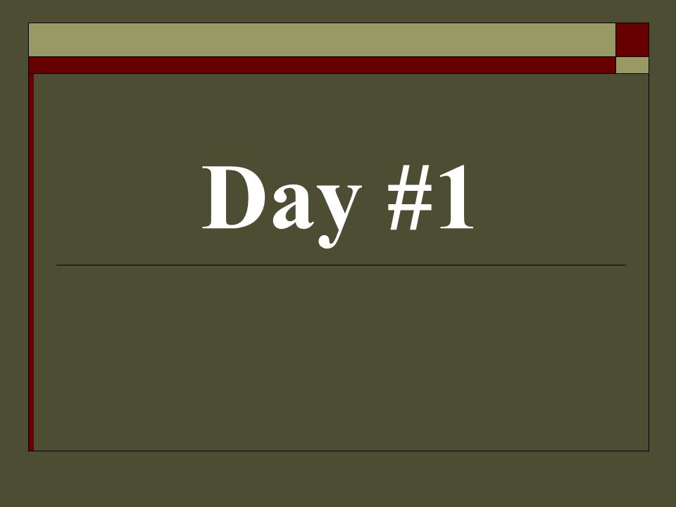 Day #1