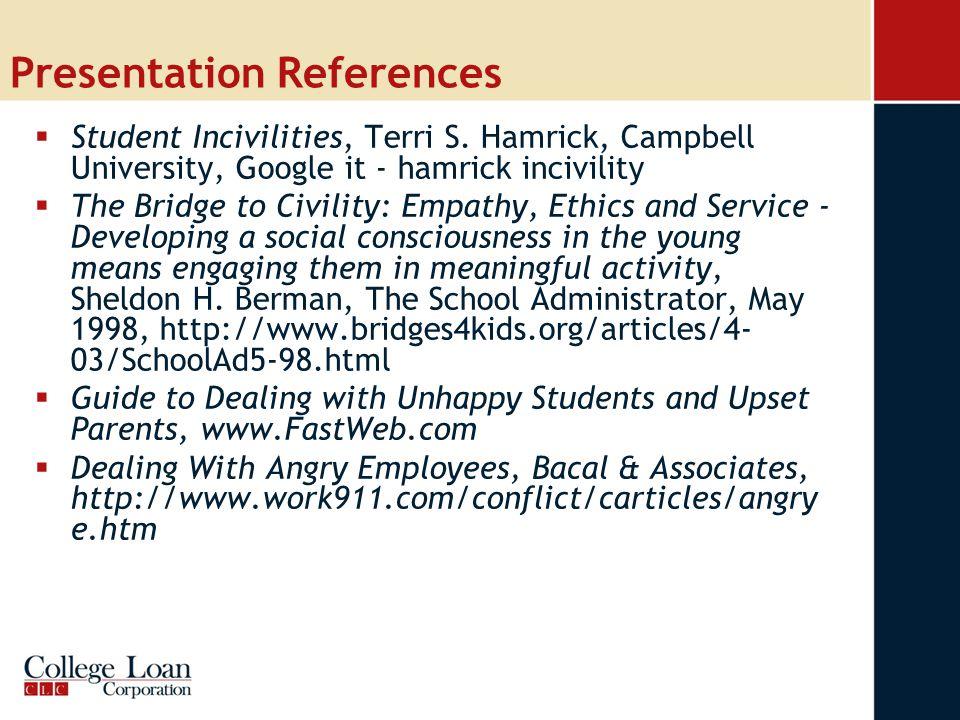 Presentation References  Student Incivilities, Terri S.