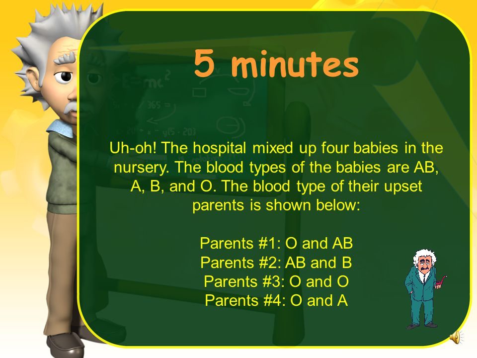 5 minutes Uh-oh.The hospital mixed up four babies in the nursery.