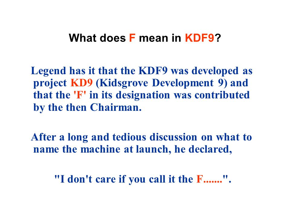 What does F mean in KDF9.