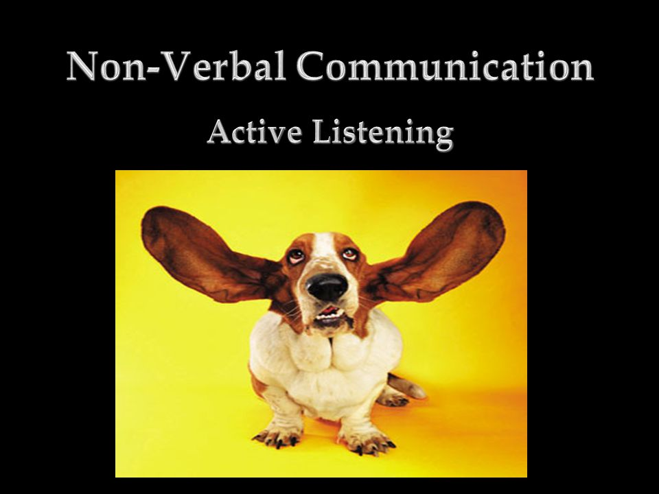 Active Listening - Defined  Active listening is a way of listening and responding to another person that improves mutual understanding.