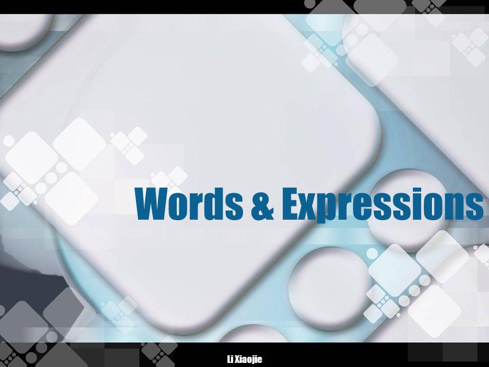 Li Xiaojie Words & Expressions