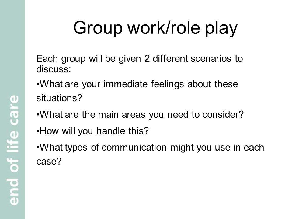 Scenario 19 You work in the community.