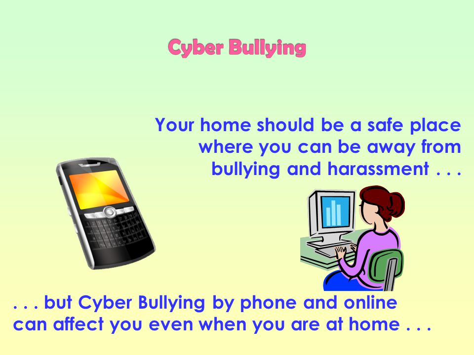 Bullying behaviour is no longer restricted to the school yard.
