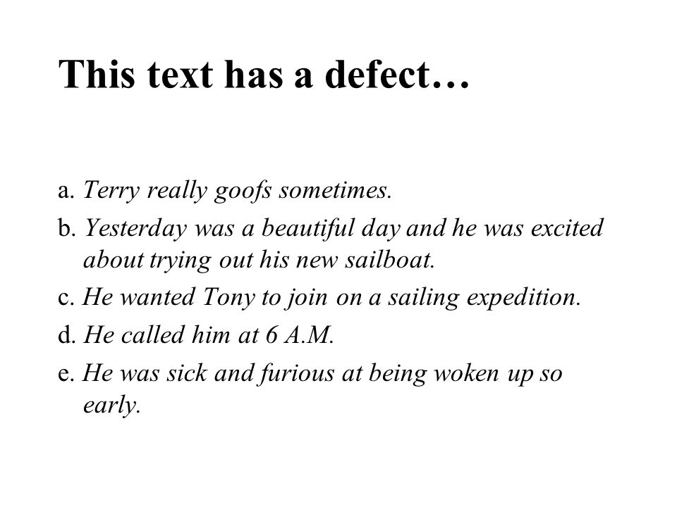 This text has a defect… a.Terry really goofs sometimes.