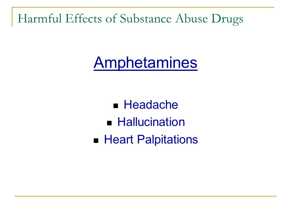 Harmful Effects of Substance Abuse Drugs Ketamine Hallucinations Vomiting Numbness of body