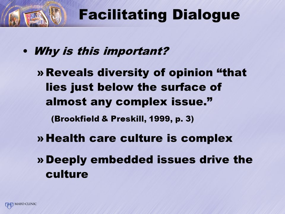 Facilitating Dialogue Why is this important.