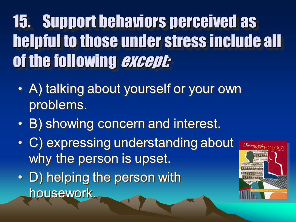 14.Social relationships have what effect on stress.