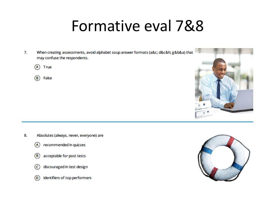 Formative eval 7&8