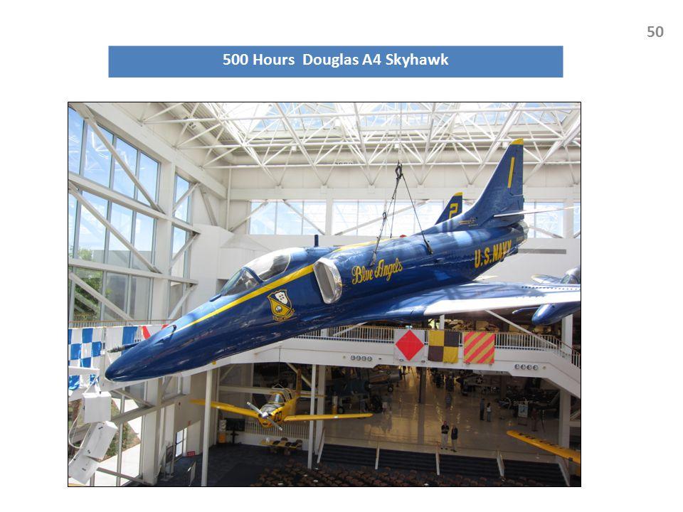 500 Hours Douglas A4 Skyhawk 50