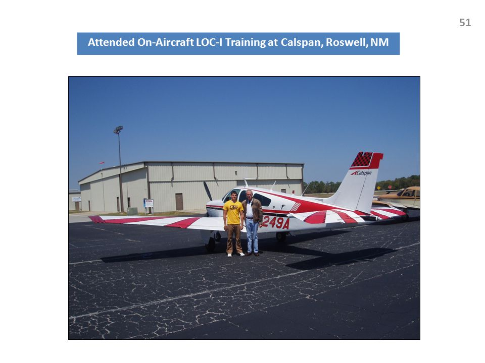 Attended On-Aircraft LOC-I Training at Calspan, Roswell, NM 51