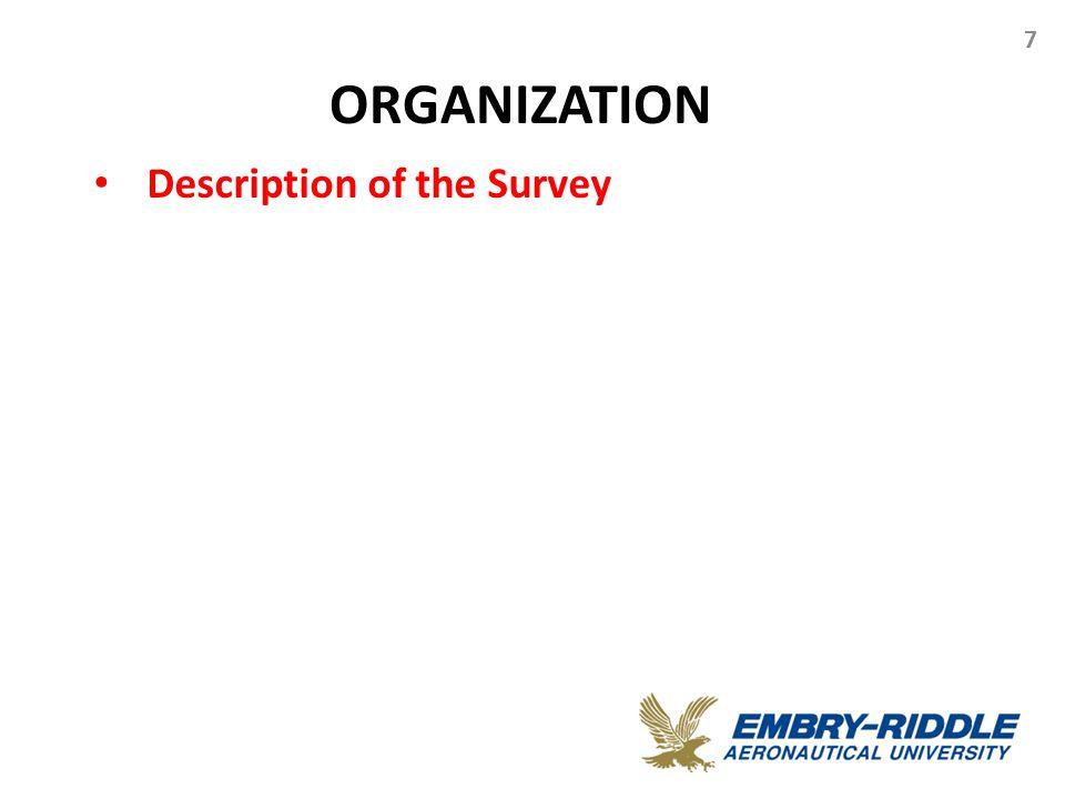 ORGANIZATION 7 Description of the Survey