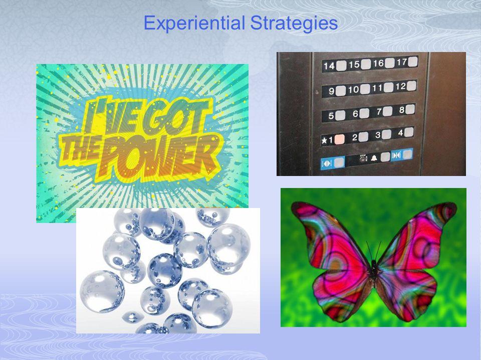 Experiential Strategies