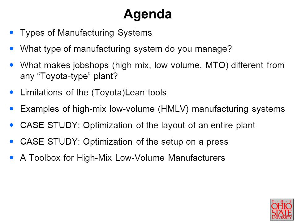 CURRENT STATEFUTURE STATE MORE…. A Toolbox for HMLV Manufacturers