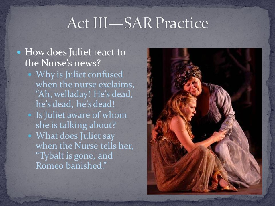 How does Juliet react to the Nurse's news.
