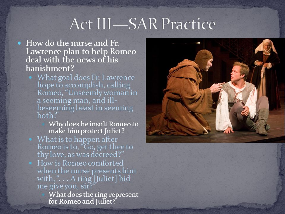 How do the nurse and Fr. Lawrence plan to help Romeo deal with the news of his banishment.