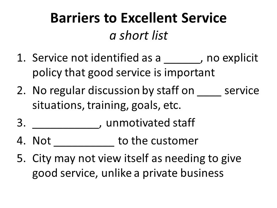 What you can do to build a great service environment 1.