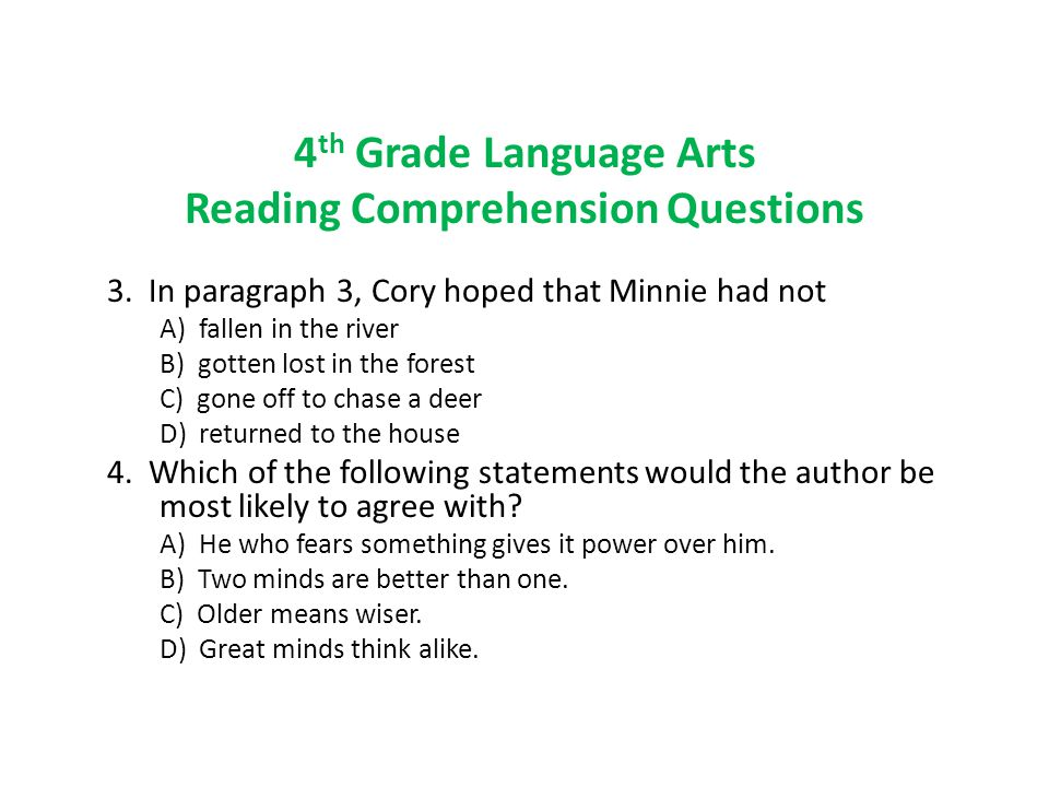 4 th Grade Language Arts Reading Comprehension Questions 3.