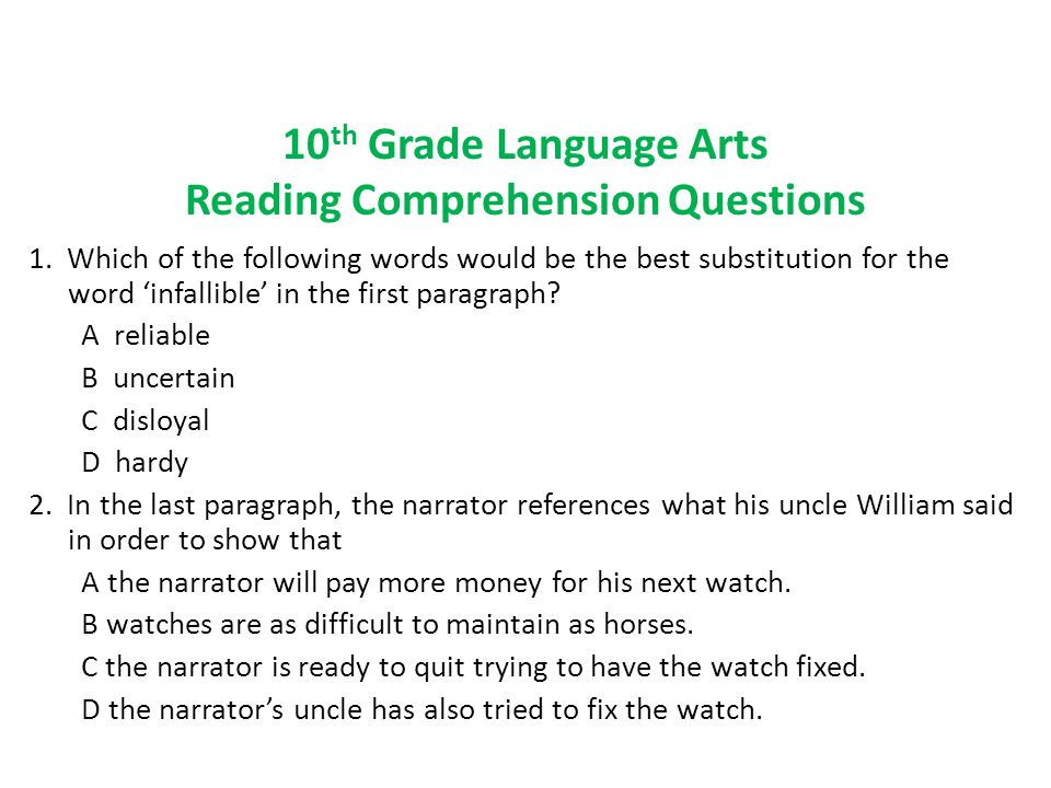 10 th Grade Language Arts Reading Comprehension Questions 1.