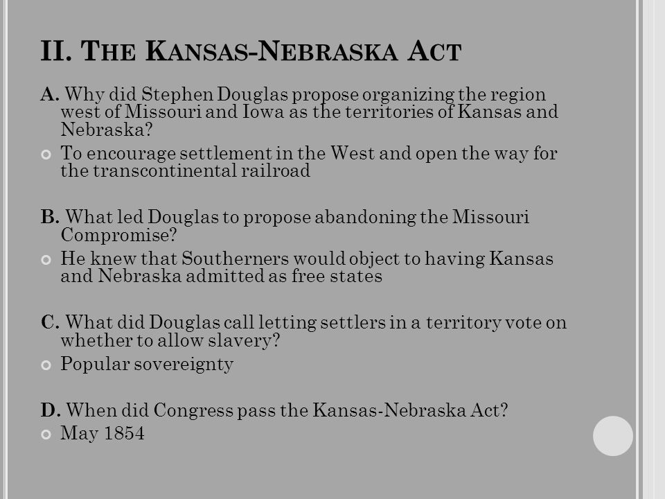 III.C ONFLICT IN K ANSAS A. What happened in Kansas in the elections of 1855.