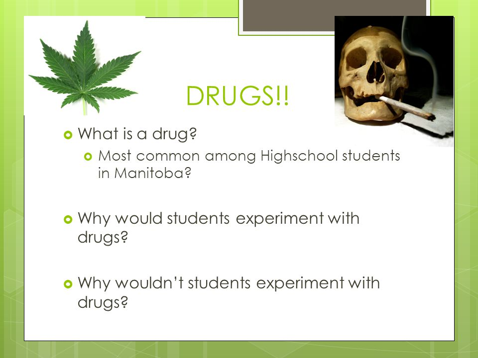Drug -  Any substance, other than food, that when taken into the body changes the way that the body or mind functions.
