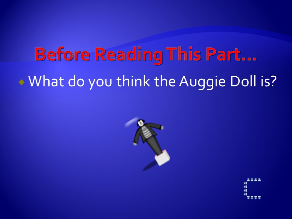  What do you think the Auggie Doll is?